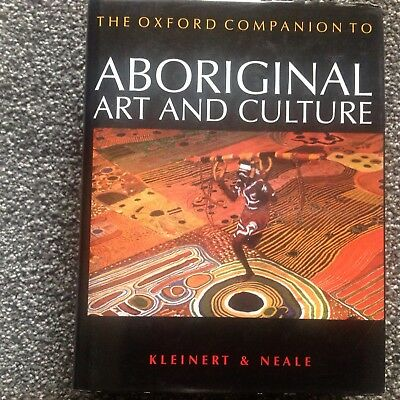 Kleinert & Neale - THE OXFORD COMPANION TO ABORIGINAL ART AND CULTURE - HC Book