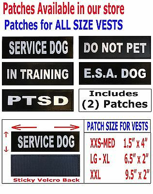 (2) SERVICE DOG VEST PATCHES - In Training - PTSD - ESA - DO NOT PET (XXS - XXL)