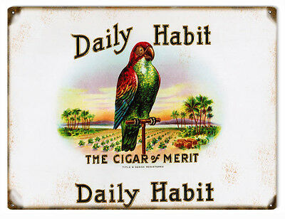 Daily Habit Cigar And Tobacco Reproduction Sign Garage Art