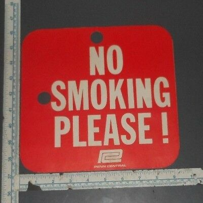 Penn Central Railroad No Smoking - Permitted 2 Sided Sign