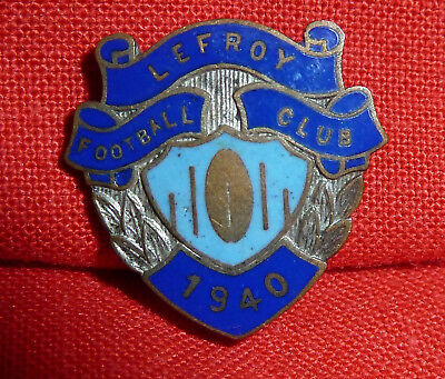 Lefroy 1940 Club Badge Tasmanian Football League Sandy Bay Fantastic Condition