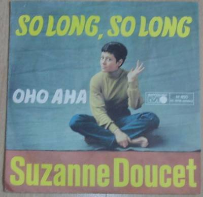 """7"""" Suzanne Doucet / So Long,so Long"""