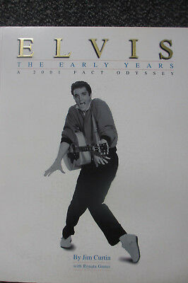 ELVIS PRESLEY - The Early Years - A 2001 Fact Odyssey - Buch by Jim Curtin