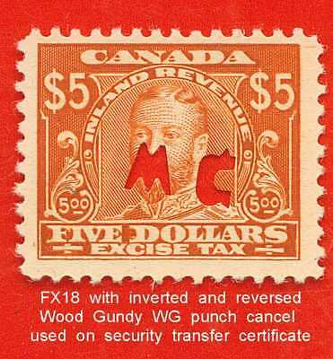 Canada Revenue Excise Tax Stamp van Dam # FX18 with WG (Wood Gundy) Punch Cancel