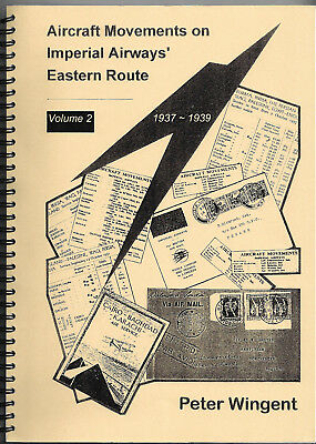 Aircraft Movements on Imperial Airways Eastern Route 1937-1939 - Peter Wingent