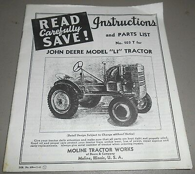 "John Deere Model ""LI"" Tractor Instructions and Parts List No 103 T"