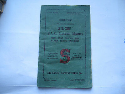 SINGER SEWING MACHINE BOOKLET for B A K ELECTRIC MOTORS c1930s