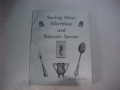 Sterling Silver, Silverplate And Souvenir Spoons, Collector Price Guide & Id.