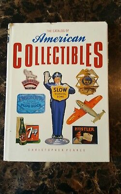 The Catalog of American Collectibles by Christopher Pearce 1990 Beautiful Pics