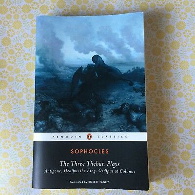 Sophocles Three Theban Plays: Antigone; Oedipus the King Penguin Classics Book