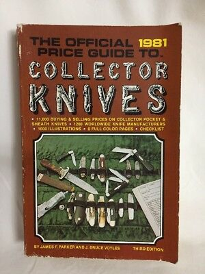 The Official 1981 Price Guide To Collector Knives Third Edit.
