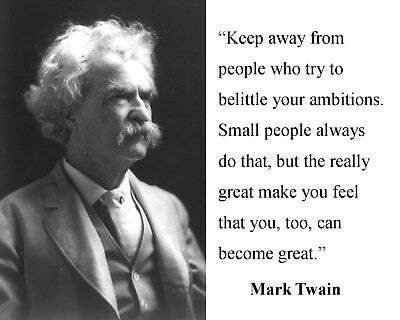 "Mark Twain "" keep away"" Famous Quote 8 x 10 Photo Portrait Picture"