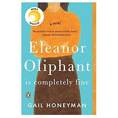 Eleanor Oliphant Is Completely Fine by Gail Honeyman [PDF] [EPUB] [KINDLE]