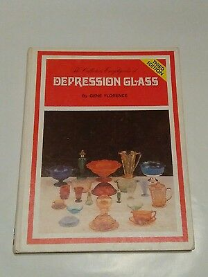 The Collectors Encyclopedia of Depression Glass Third Edition by Gene Florence
