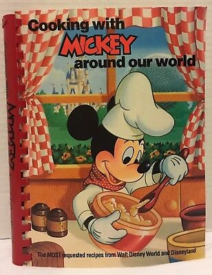 Cooking with Mickey Around Our World Cookbook