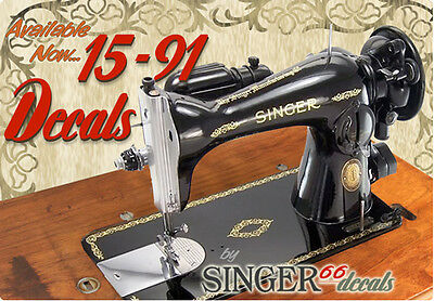 --> SINGER Model 15-91 COLOR CORRECT!!!!! Sewing Machine Gold Restoration DECALS
