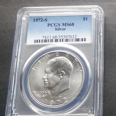 1972 S $1 PCGS MS68 Silver highly graded Silver Eisenhower Dollar low pop Coin