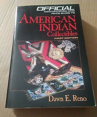 Official Price Guide to AMERICAN INDIAN COLLECTIBLES 1ST ed. by Dawn E. Reno