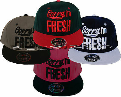 Sorry I'm Fresh Flat Peak Unisex Mens Womens Snapback Hip Hop Basball Cap Hat