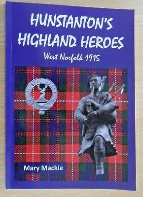 """LOVAT SCOUTS - """"HUNSTANTON'S HIGHLAND HEROES"""" by Mary Mackie"""