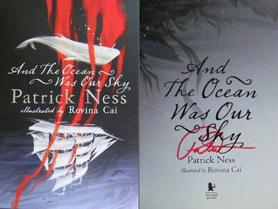 Signed Book And The Ocean Was Our Sky by Patrick Ness 1st First Edition 2018