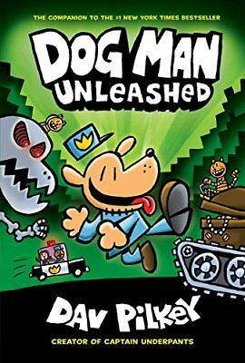 Dog Man Unleashed: From the Creator of Captain Underpants (Dog Man #2) Hardcover