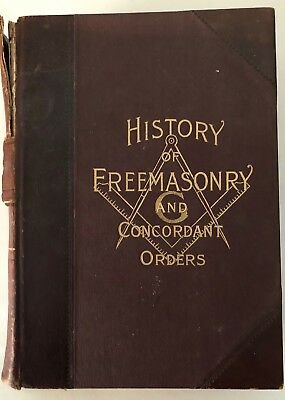 1891 History Of The Ancient And Honorable Fraternity Of Free Accepted Masons