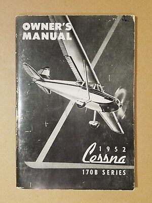 Great 1952 Cessna 170B Owner's Operation Manual