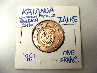 Southern Belgian Congo KATANGA 1961 1 FRANC-1yr issue- Only 3 type coins minted.