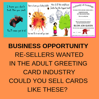Business Opportunity - Re-Sellers wanted in the adult greeting card industry