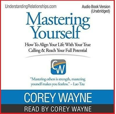 Mastering Yourself How to Align Your Life...by Corey Wayne (audio book, Downloa)