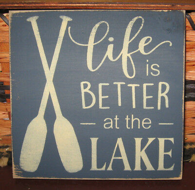 PRIMITIVE  COUNTRY LIFE IS BETTER AT THE LAKE sm sq   SIGN