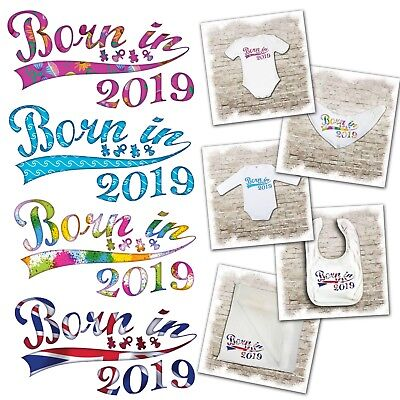 Born in 2019 - baby bodysuits, bibs & muslins available. Various designs.