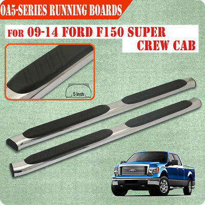 """For 09-14 Ford F150 Super Crew Cab 5"""" Running Board Nerf Bar Side Step S/S OA"""