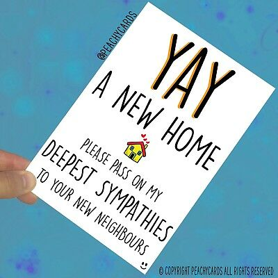 Funny New Home Card Friend Moving Home Card First Home Housewarming Gift PC596