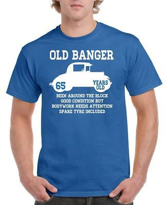 21st 30th 40th 50th 60th 70th 80th Funny Birthday Gift T-Shirt Old Banger Car