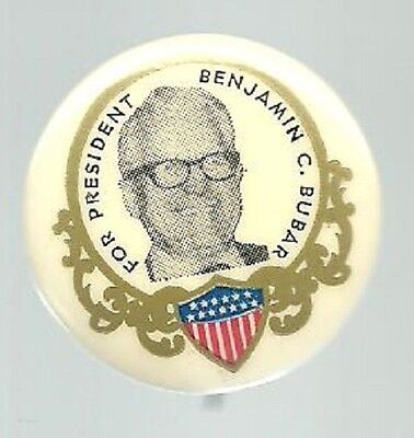 Benjamin Bubar For President Prohibiton Party Political Pin