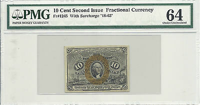"""FR 1245 - 10 CENTS SECOND ISSUE - w/ Surcharge """"18-63"""" - PMG 64 - FRACTIONAL"""