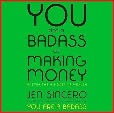 You Are a Badass at Making Money..by Jen Sincero (audio book, e-Delivery in 1hr)