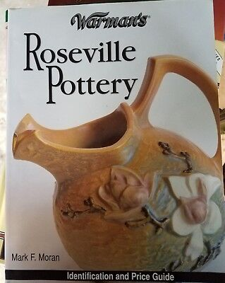 Warman's Roseville Pottery Identification Price Guide Book Moran 2004