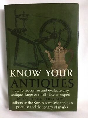 Know Your Antiques by Ralph and Terry Kovel (1972) HC