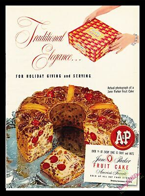 Print Ad~Vintage~1953~Jane Parker~Fruit Cake~A & P~Holiday~Illustration~I100