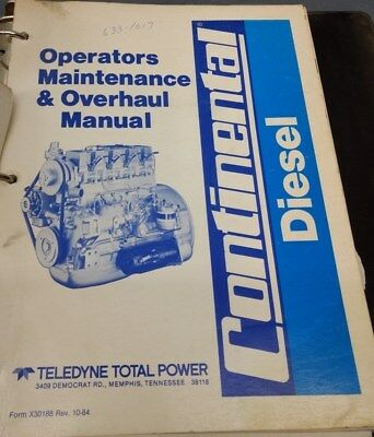 Continental Diesel Operators Maintenance Overhaul Manual 1984