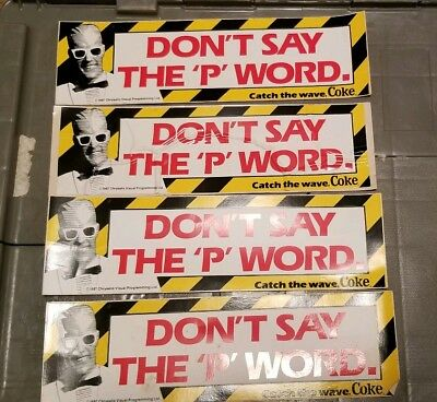 Lot of 4 1980s Coca~Cola  Don't Say the P Word Bumper Sticker - Free Shipping