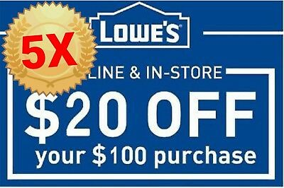 FIVE 5 Lowes 20 off $100 Instant Delivery Online/InStore 5coupons -EXP 12/15/18