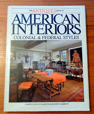 Antiques Book of American Interiors Colonial & Federal Style HC DJ 1980