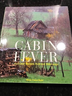 Cabin Fever By Marie-France Boyer