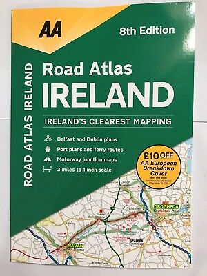 "2018 AA ROAD ATLAS OF IRELAND LARGE IRISH DRIVING MAP 1"":3 Mile SCALE BRAND NEW"