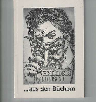 Book of Exlibris by Jens Rusch.....aus den Buchern Book