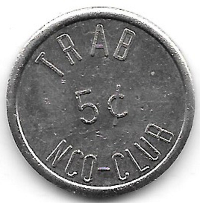 Toul Rosiere Air Base, France, TRAB NCO-Club, 5c,  Military Tokens